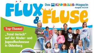 Der NWZ-Kinderclub inkl. Flux&Fluse-Magazin