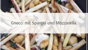Gnocci mit Spargel und Mozzarella