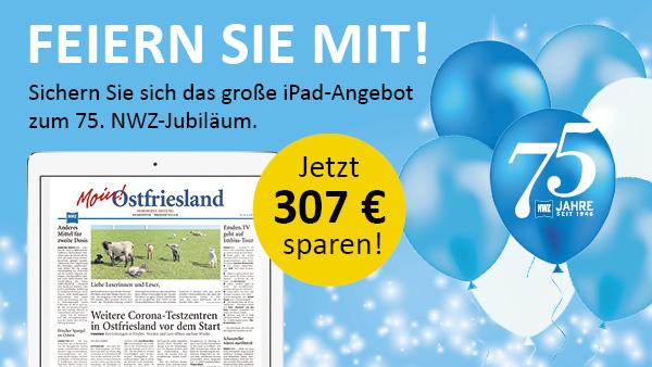 Sichern Sie sich das große iPad-Angebot zum 75. NWZ-Jubiläum.